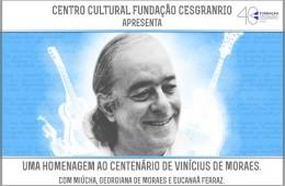 Festival em homenagem ao centenário de Vinícius de Moraes