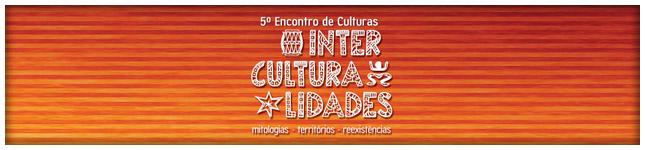 Interculturalidades - 2015 - Fundação Cesgranrio - UFF - Encontro - Cultura - Niterói