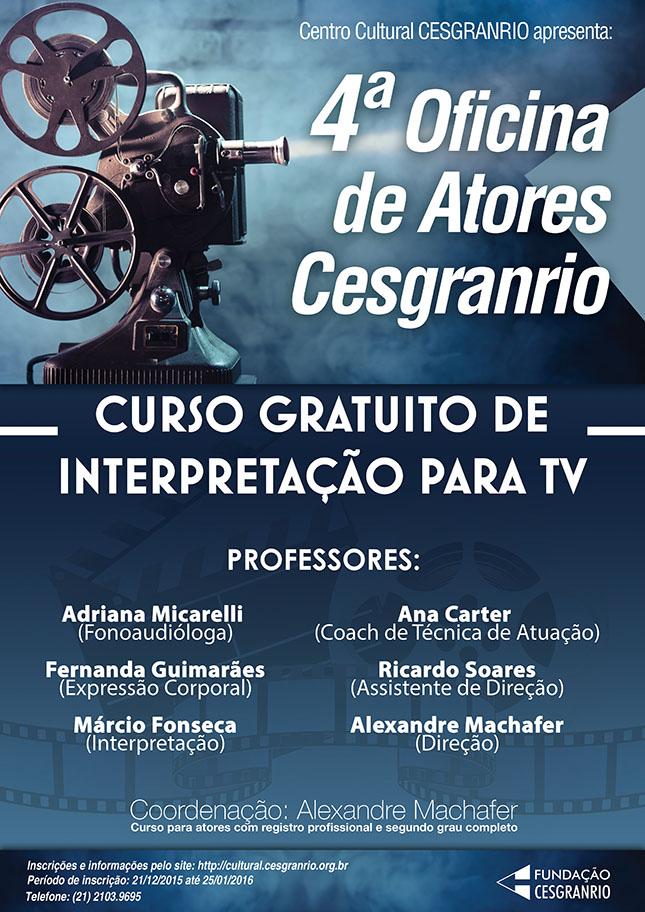 4ª Oficina de Atores Cesgranrio - Edição 2016 - video teste