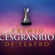 Prêmio Cesgranrio de Teatro 2016 – Indicados