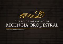 Curso Cesgranrio de Regência Orquestral