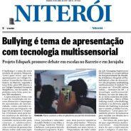 Bullying é tema de apresentação com tecnologia multissensorial