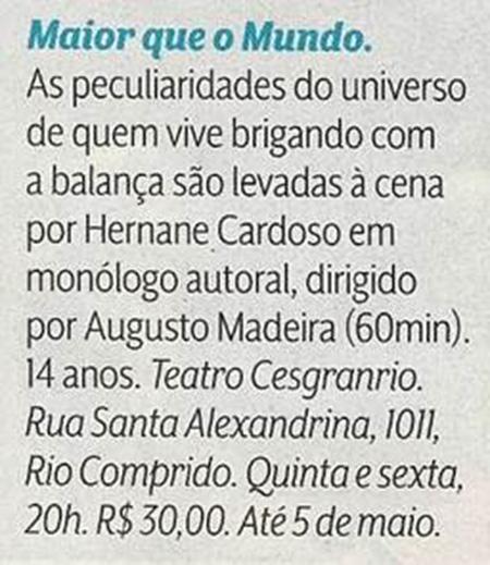 Maior que o Mundo - Teatro Cesgranrio - Revista Veja Rio