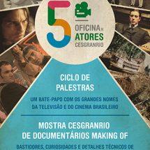 5ª Oficina de Atores – Ciclo de palestras & Documentários Making Of