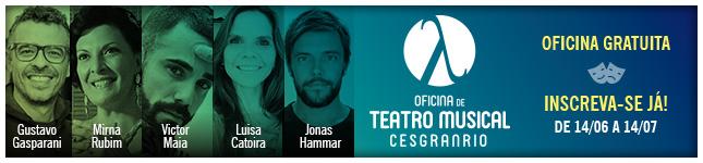 Oficina de Teatro Musical Cesgranrio - 2017