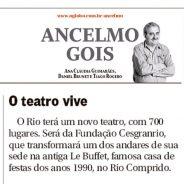 O Teatro vive – Ancelmo Gois – Jornal O Globo
