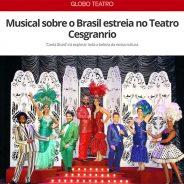 Musical sobre o Brasil estreia no Teatro Cesgranrio
