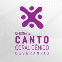 Oficina de Canto Coral Cênico Cesgranrio – Regulamento