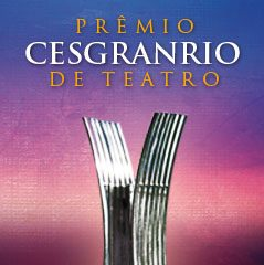 Prêmio Cesgranrio de Teatro 2018 – Indicados