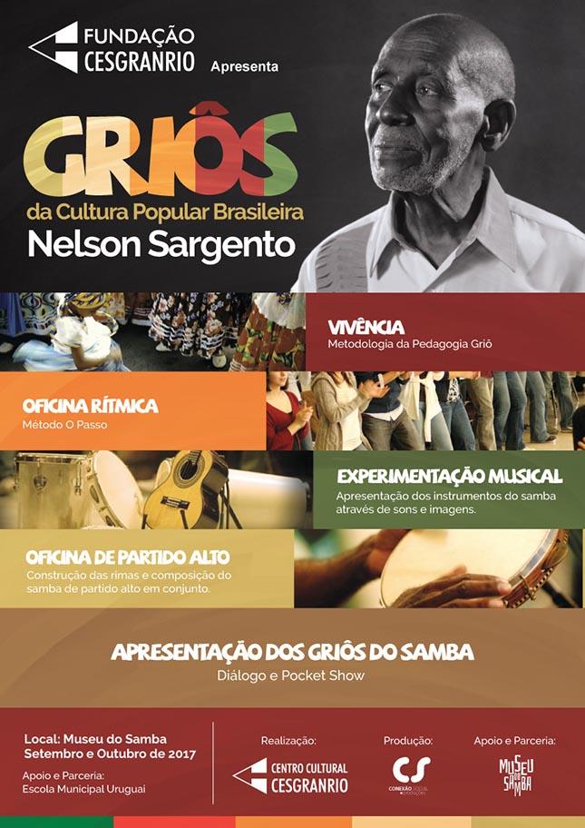 Griôs da Cultura Popular Brasileira - Nelson Sargento - Fundação Cesgranrio