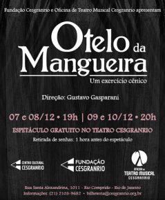 Oficina de Teatro Musical Cesgranrio apresenta Otelo da Mangueira
