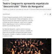 """Teatro Cesgranrio apresenta espetáculo """"descontruído"""" 'Otelo da Mangueira'"""