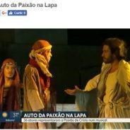Musical representa Auto da Paixão na Lapa