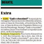 Infantil – Extra – Grátis – Cadê o Chocolate