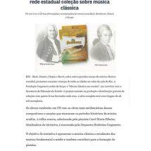 Fundação Cesgranrio distribuirá na rede estadual coleção sobre música clássica