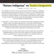 """""""Raízes Indígenas"""" no Teatro Cesgranrio"""