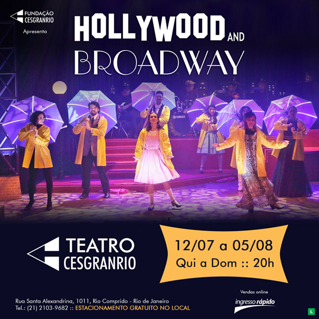 Teatro Cesgranrio - Hollywood And Broadway