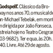 Godspell – Jornal O Globo (Rio Show)