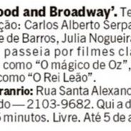 Hollywood and Broadway – Jornal O Globo (Rio Show)