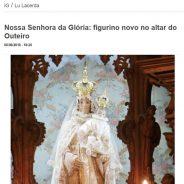 Nossa Senhora da Glória: figurino novo no altar do Outeiro