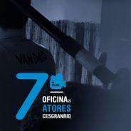 Oficina de Atores GRATUITA abre inscrições para 7ª edição