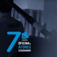 7ª Oficina de Atores Cesgranrio prorroga inscrições até 10/01
