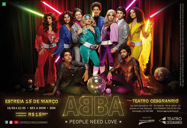 Abba - People Need Love - Teatro Cesgranrio