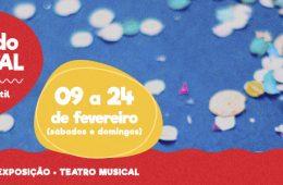 """Já é carnaval! Exposição gratuita """"O Reino do Carnaval"""" surpreende crianças e adultos"""