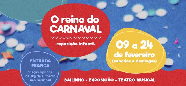 O Reino do Carnaval 2019 - Espaço Cultural Cesgranrio