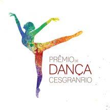 Jurados anunciam os melhores do 1º semestre do prêmio Cesgranrio de Dança 2018