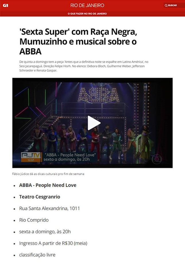 G1 - ABBA - People Need Love - Teatro Cesgranrio