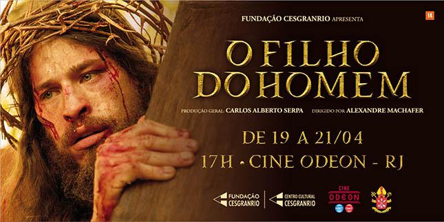 Cesgranrio lança seu primeiro filme no cinema: O Filho do Homem