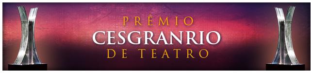 Prêmio Cesgranrio de Teatro - 2019