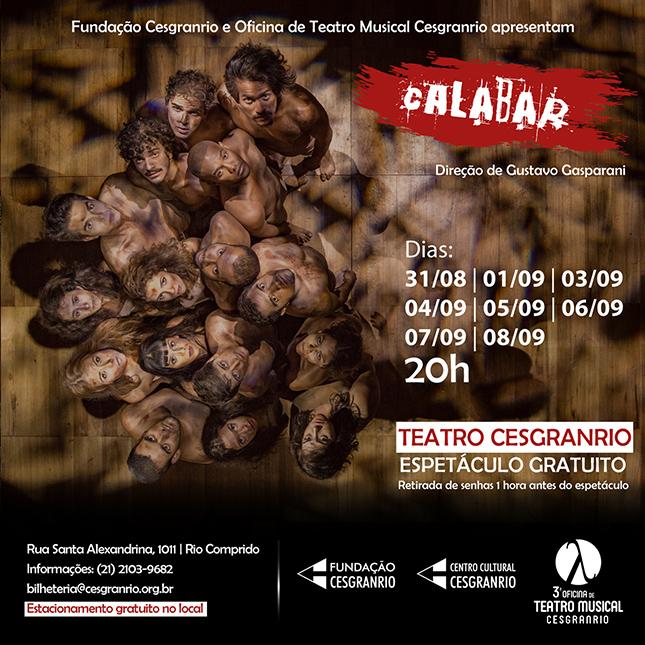 Calabar - 3ª Oficina de Teatro Musical Cesgranrio - Direção: Gustavo Gasparani
