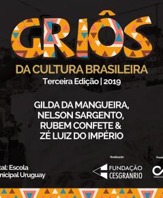 Griôs da Cultura Brasileira – 3ª Edição