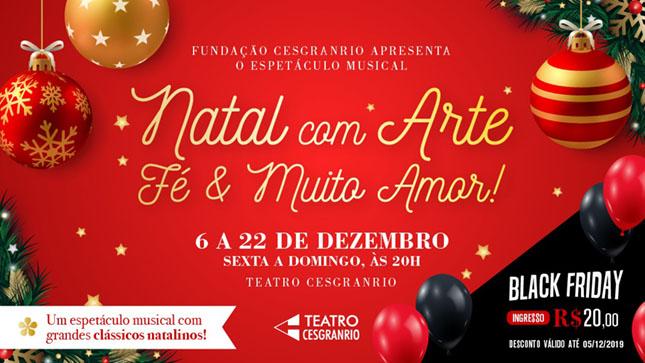 """""""Natal com Arte, Fé e Muito Amor!"""" - Teatro Cesgranrio"""