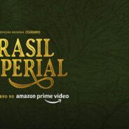 Série Brasil Imperial estreia dia 10/11