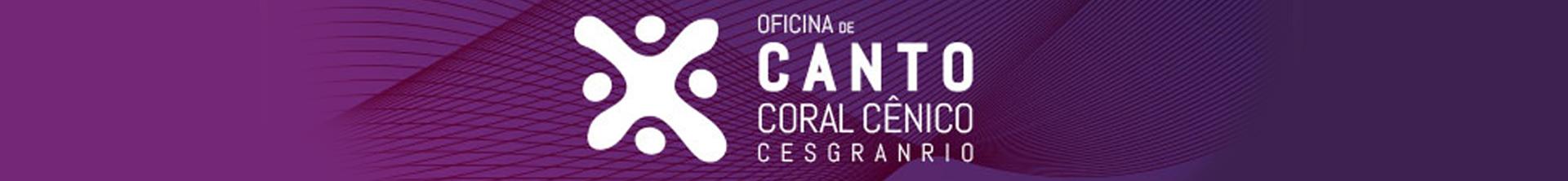 Terra Brasilis – Oficina de Canto Coral Cênico Cesgranrio