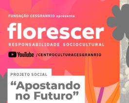 """Florescer - Projeto Social """"Apostando no Futuro"""""""