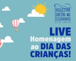 Orquestra Sinfônica Cesgranrio apresenta Live de Dia das Crianças